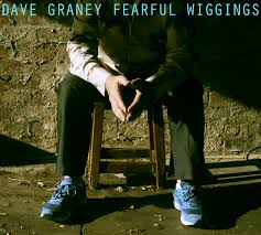 Dave Graney Fearful Wiggings