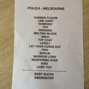 Poliça May 2016 Melbourne setlist